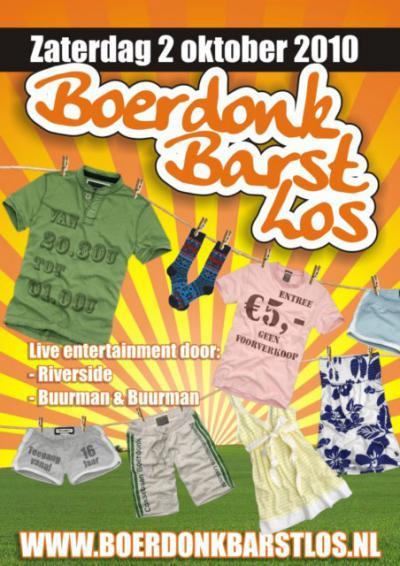 Boerdonk, een van de jaarlijkse evenementen in dit dorp is Boerdonk Barst Los, een muziekfestival op de zaterdag in het weekend van de Trekker Trek.