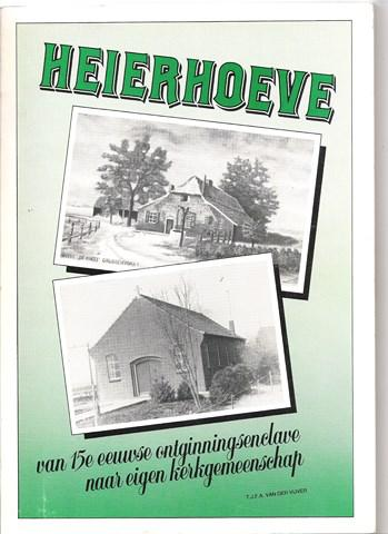 In 1986 is de geschiedenis van de buurtschap op schrift gesteld middels het boek 'Heierhoeve. Van 15e-eeuwse ontginningsenclave naar eigen kerkgemeenschap'.