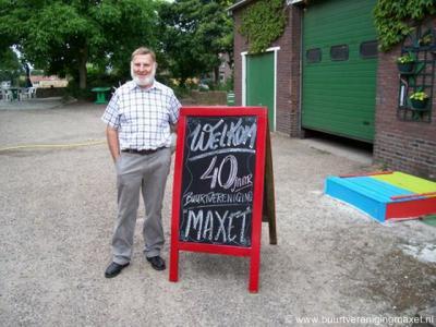 Buurtvereniging Maxet, in de gelijknamige buurtschap, is opgericht in 1969 en heeft in 2009 het 40-jarig jubileum gevierd