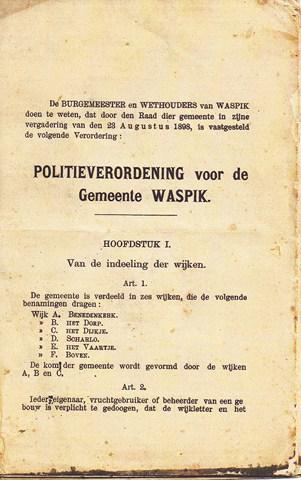 In een door de gemeenteraad d.d. 28-8-1898 vastgestelde politieverordening werd de gemeente Waspik ingedeeld in 'wijken', geletterd A t/m F, met bijbehorende 'wijk'-namen. Waspik-Boven kreeg de letter F.