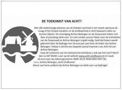 Vereniging Achtse Belangen en Dorpsraad Acht zetten zich al vele jaren succesvol in voor het behoud van het dorpse karakter en de leefbaarheid van het Eindhovense dorp Acht.