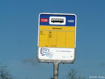 De buurtschap Barnwerd heeft geen plaatsnaamborden. De plaatsnaam staat ter plekke wel op een bushaltebordje.