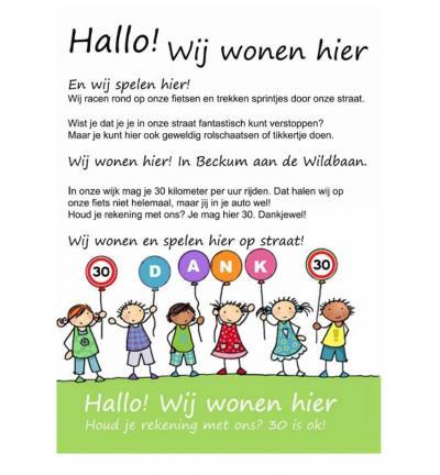 In Beckum wordt d.m.v. deze poster op een leuke manier aan de automobilisten gevraagd om hun rechtervoet in bedwang te houden