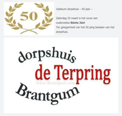 Dorpshuis de Terpring in Brantgum bestond in 2017 50 jaar, wat ze hebben gevierd met een ouderwetse Bûnte Jûn.
