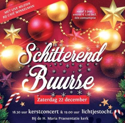 In december 2018 was er de 1e editie van het evenement Schitterend Buurse, met o.a. lichtjestocht, toneel, muziek van de muziekvereniging, zangkoren en midwinterhoornblazers en ook de inwendige mens komt aan zijn trekken.
