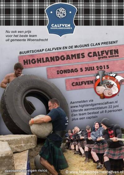 Tijdens de Highland Games Calfven meten teams van acht personen en een captain, en van stoere mannen en vrouwen, hun krachten door middel van allerlei sportieve activiteiten, waarvan enkele op deze poster te zien zijn.