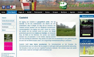 Ook de VVV doet niet mee aan de formalisering van de 'bewuste spelfout' uit 1978 en blijft gelukkig gewoon Castelré spellen. En ook wij sluiten ons daarbij aan.