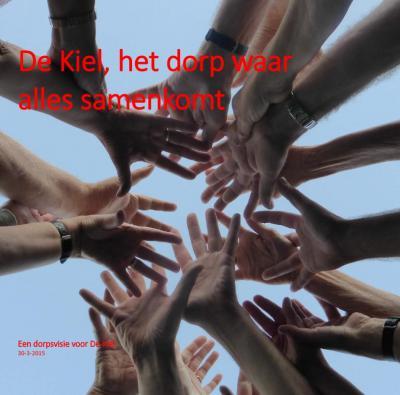 """De Dorpsvisie heet """"De Kiel, het dorp waar alles samenkomt"""". Dat staat natuurlijk symbool voor de relatief vele activiteiten en initiatieven in dit kleine dorp, maar verwijst ook naar de zeven marken en zes gemeenten die hier vroeger aan elkaar grensden."""