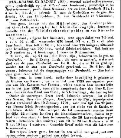 Dit is wat Van der Aa anno ca. 1840 heeft te melden over de gem. De Mijl, die ook wel De Mijl, Krabbe en Nadort werd genoemd. Van de eerste twee namen is de herkomst duidelijk, maar tot heden hebben we geen idee wat dat Nadort voor ding is geweest. U wel?