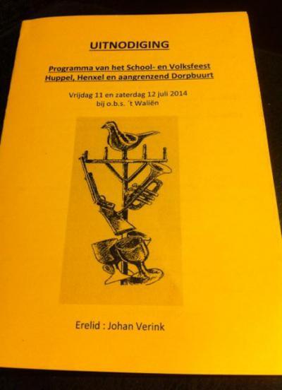 Het 'School- en Volksfeest Huppel, Henxel en aangrenzend Dorpbuurt' is jaarlijks, gedurende een weekend in juli