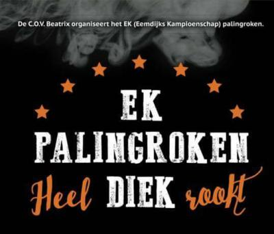 Op een zaterdag begin mei is er jaarlijks in Eemdijk het EK Palingroken, oftewel het Eemdijker Kampioenschap Palingroken, bijgenaamd 'Heel Diek Rookt'. Tussen de 15 en 20 palingrokers strijden om de Palingbokaal.
