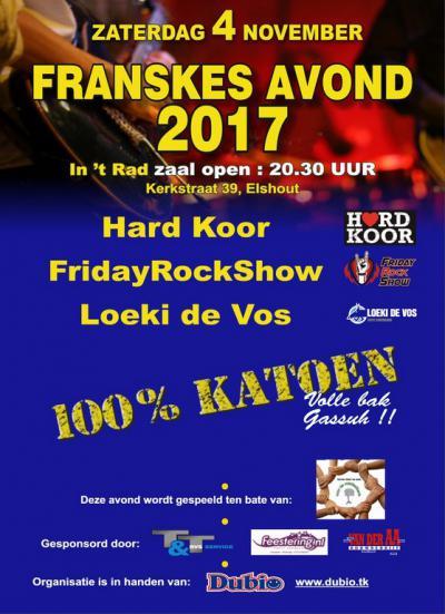 Elshout is een zeer muzikaal dorp. Kijk maar eens onder het kopje Muziek in het hoofdstuk Links. Een van de muzikale evenementen in het dorp is Franskes Avond, een muziekfestival met een viertal 'Rock & Loll' bands uit de regio.
