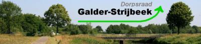Galder en het kleinere buurdorp Strijbeek werken op veel gebieden samen omdat ze veel gemeenschappelijks hebben qua landschap en identiteit en omdat het kleine Strijbeek nauwelijks voorzieningen heeft. Zo is in 2011 Dorpsraad Galder-Strijbeek opgericht.
