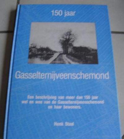 In 1989 heeft Henk Staal het boek '150 jaar Gasselternijveenschemond. Een beschrijving van meer dan 150 jaar wel en wee van de Gasselternijveenschemond en haar bewoners' geschreven en uitgegeven.