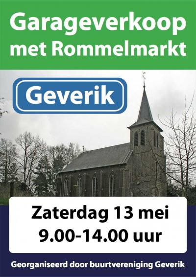 Jaarlijks is er in Geverik de garageverkoop met rommelmarkt, op een zaterdag in mei of juni.