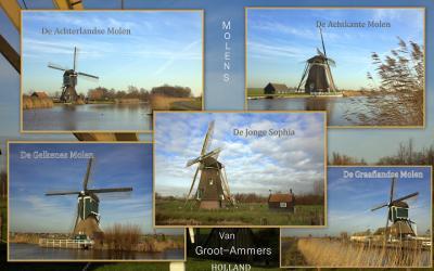 Collage van molens die voor de postadressen 'in' Groot-Ammers liggen, maar in de praktijk deels in diverse buurtschappen liggen, met name Achterland, Gelkenes en Graafland. (© Jan Dijkstra, Houten)