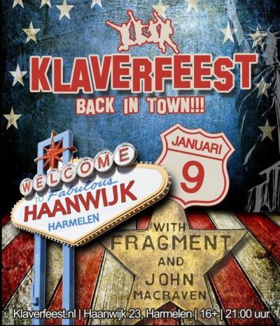 Van 2009 t/m 2016 was er jaarlijks, in januari, het Klaverfeest in het volgens de poster kennelijk fabuleuze Haanwijk, een jongerenparty met ca. 1.000 bezoekers.