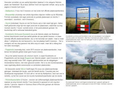 Je kunt ook alle plaatsen in de categorie 'Kleinste plaats van Nederland' gaan bekijken. Want ook dát is er meer dan een...