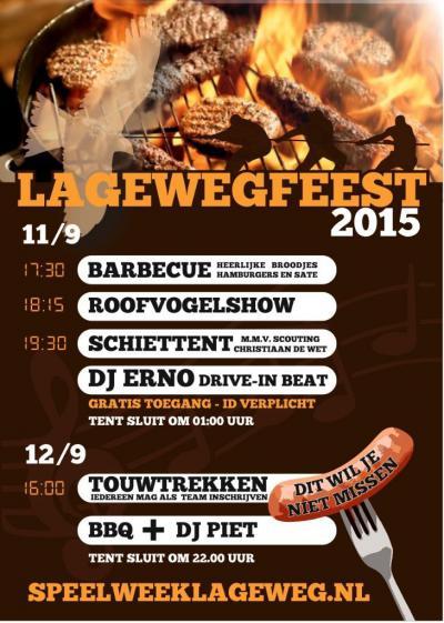 Lageweg, het jaarlijkse Lagewegfeest (weekend in september) biedt voor elk wat wils