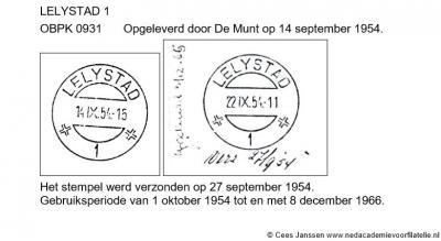 Tot 1-10-1954 wordt de post van Lelystad-Haven per boot naar Harderwijk gebracht en aldaar afgestempeld. Vanaf die datum krijgt Lelystad-Haven een eigen postkantoor en kan men de post zelf afstempelen met het afgebeelde 'openbalkstempel' Lelystad 1.