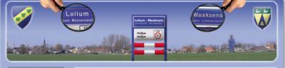 Lollum en het kleine buurdorpje Waaksens werken op veel gebieden samen. Op de gezamenlijke website noemen ze zich ook tweelingdorp Lollum-Waaksens en hebben ook een gezamenlijk plaatsnaambord, niet in het echt maar wel op de site.