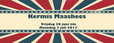 In Maashees is er jaarlijks Kermis gedurende 4 dagen in juni en/of juli.