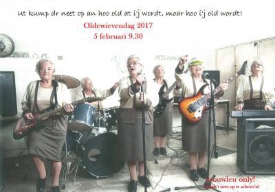 """Mooie slogan van de Oldewievendag Meddo 2017, waar ze """"met alle vrouwleu duftig feest vier'n"""", aldus hun Facebookpagina."""