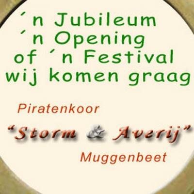 De zeeschuimers van Piratenkoor Storm & Averij uit het voormalige Zuiderzeeplaatsje Muggenbeet trekken er ca. 50 keer per jaar op uit om mensen een aangename tijd te bezorgen met hun zeemansliederen, oude ballades en meeslepende shanty's (volgliederen).