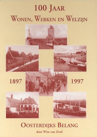 T.g.v. het 100-jarig bestaan van buurtvereniging Oosterdijks Belang, in 1997, is het boek '100 jaar Wonen, Werken en Welzijn. Oosterdijks Belang 1897-1997' verschenen, geschreven door oud-inwoner Jaap Mantel.