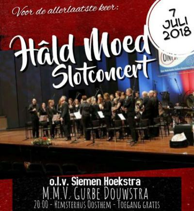 De in 1923 opgerichte fanfare Hâld Moed uit Oosthem heeft tot het laatst op hoog niveau gemusiceerd. Ze hebben de moed erin gehouden t/m 7 juli 2018. Na het slotconcert op die datum zijn ze wegens terugloop van het aantal leden opgeheven.