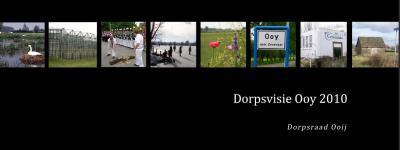 Het dorp dat vroeger - ook - Ooij heette, heet tegenwoordig Ooy, blijkens o.a. de plaatsnaamborden en enkele straatnamen. De Dorpsraad is echter de oude spelling blijven hanteren. Daardoor is er nu een Dorpsvisie Ooy van Dorpsraad Ooij...