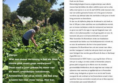 Actiecomité Red De Boterbloem heeft in 2018 een brochure gemaakt met pleidooien van burgers voor behoud van deze ecologische zorgboerderij in Osdorp, waaronder dit pleidooi van Frank van den Hoven, hoofdredacteur van Plaatsengids.nl