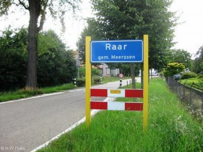 Raar is een buurtschap in de provincie Limburg, in de streek Heuvelland, gemeente Meerssen. De buurtschap valt onder het dorp Meerssen. De buurtschap heeft een 'bebouwde kom' en heeft daarom blauwe plaatsnaamborden (komborden).