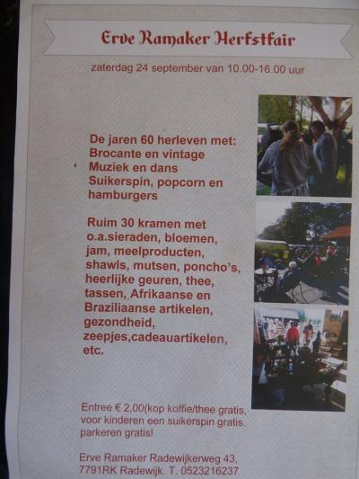 Op een zaterdag in september is er de jaarlijkse Herfstfair bij Erve Ramaker in Radewijk, met enkele tientallen kramen en daarnaast nog diverse activiteiten. Dit is de poster van de Herfstfair 2016.