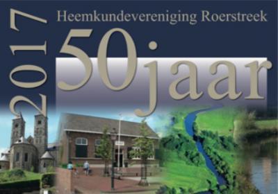 Heemkundevereniging Roerstreek heeft in 2017 het 50-jarig bestaan gevierd