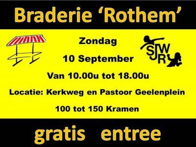 Jaarlijks is er een grote braderie in Rothem, aan de Kerkweg en op het Pastoor Geelenplein, met meer dan 100 kramen