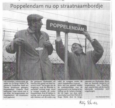 W van de straat Ruige Weide ligt een onbewoond stuk weg met de intrigerende naam Poppelendam. Wij hebben ons altijd afgevraagd waar die naam vandaan komt. Op deze pagina, onder Geschiedenis en in dit artikel, kun je lezen hoe die vork in de steel zit.