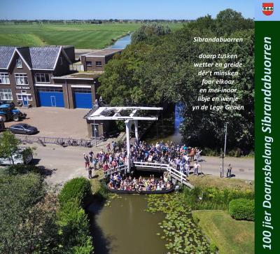 Het dorp Sibrandabuorren heeft in 2019 het 100-jarig bestaan van Doarpsbelang gevierd