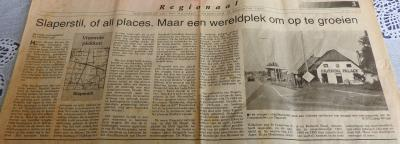 In 'komkommertijd' juli/augustus plaatsen de kranten vaak artikelen over buurtschappen. Dat heeft in 1997 een pareltje opgeleverd in NvhN, waarin oud-inwoner Ina Kooistra haar jeugd in buurtschap en wat haar betreft 'wereldplek' Slaperstil beschrijft.
