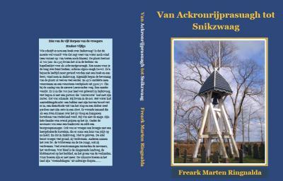 T.g.v. het 700-jarig bestaan van Snikzwaag, in 2015, is in dat jaar het boek 'Van Ackronrijprasuagh tot Snikzwaag' verschenen.