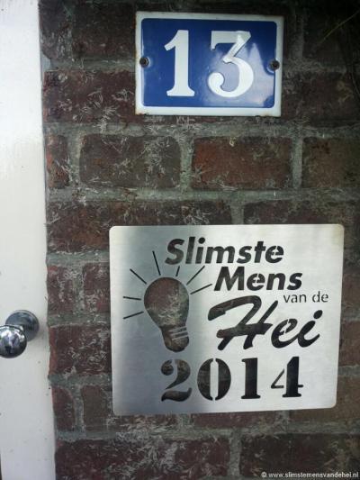 Jaarlijks is er in Someren-Heide de competitie Slimste Mens van de Hei. De winnaar kan niemand ontgaan, want die krijgt het bordje Slimste Mens van de Hei met het desbetreffende jaartal op zijn huis gespijkerd.
