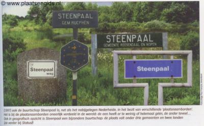 Buurtschap Steenpaal ligt rond een driegemeentepunt, tevens tweelandenpunt. Door de diverse bordjes ter plekke in een collage te monteren, wordt dat mooi gevisualiseerd.