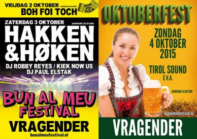 Een feestje bouwen kun je de Vragenders wel toevertrouwen, bijvoorbeeld met het Bun al Meu-festival in oktober, met op zaterdag hakken en høken, en op zondag het Oktoberfest.