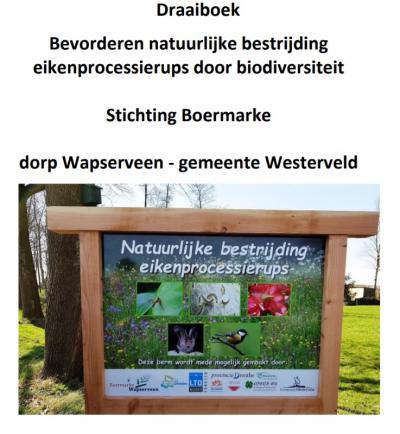 Het kleine dorp Wapserveen staat sinds 2017 landelijk 'op de kaart' omdat ze succesvolle methoden hebben ingevoerd om de eikenprocessierups te bestrijden met natuurlijke vijanden. Uit het hele land komt men kijken hoe ze dat hier voor elkaar krijgen.