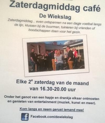 Iedere 2e zaterdag van de maand is er van 16.30-20.00 uur het Zaterdagmiddagcafé in De Wiekslag. Onder het genot van een hapje en drankje elkaar ontmoeten en genieten van entertainment (muziek, kunst en meer).
