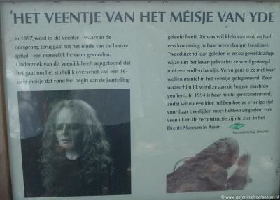 Het kleine dorpje Yde is beroemd bij historisch geïnteresseerden vanwege de vondst van het 'Meisje van Yde' in 1897. Zie verder het hoofdstuk Geschiedenis.