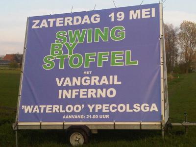 Ypecolsga, een vooralsnog helaas eenmalig feest was Swing by Stoffel op 19 mei 2012, met drie live bands in een feesttent bij boerderij Waterloo.