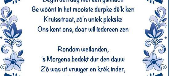 Gedichtje van Kruisstraatster Karin over het mooiste durpke dè ze kent: Kruisstraat natuurlijk! :-)