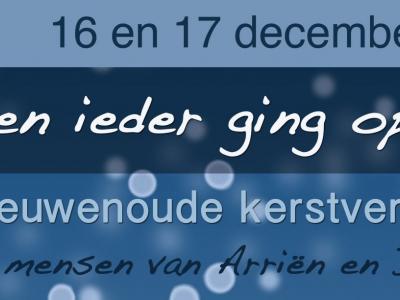 Een prestatie van formaat is de kerstvoorstelling 'En een ieder ging op pad', door Theatergroep De Firma, samen met o.a. vele inwoners van buurtschap Arriën, waar de voorstelling ook plaatsvindt. Zie verder het hoofdstuk Evenementen.