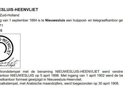 Vermoedelijk leverde de plaatsnaam Nieuwesluis bij Heenvliet verwarring op met het dorp Nieuwersluis bij Loenen. Daarom is de plaatsnaam rond 1900 gewijzigd in Nieuwesluis-Heenvliet. (© Cees Janssen/http://poststempels.nedacademievoorfilatelie.nl)